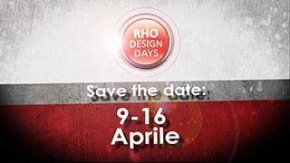 Rho Design Days