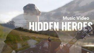 Hidden Heroes - music video